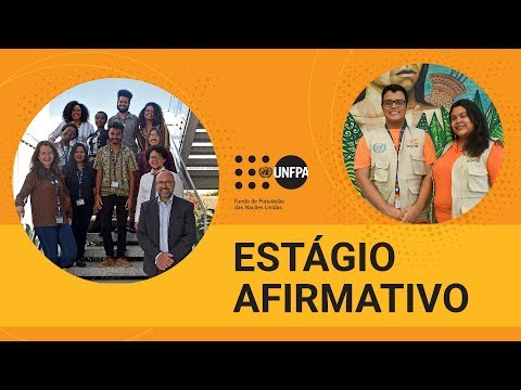 Conheça as pessoas do Estágio Afirmativo do UNFPA Brasil 2019