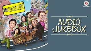 Mr. Kabaadi - Full Movie Audio Jukebox | Om Puri, Annu Kapoor, Rajveer Singh & Kashish Vohra
