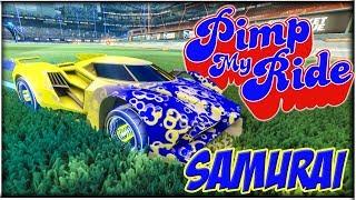 PIMP MY ROCKET LEAGUE RIDE - SAMURAI