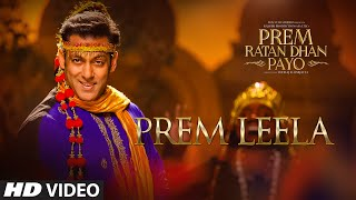Prem Leela - Song Video - Prem Ratan Dhan Payo