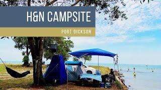 CAMPING - H&n Campsite, Port Dickson