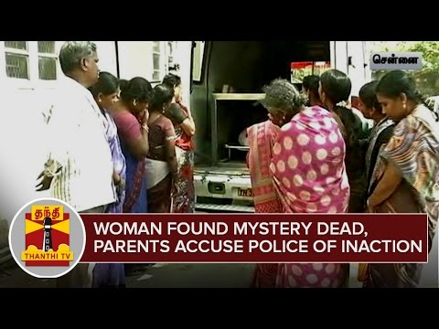 Woman-found-Mystery-Dead--Parents-Accuse-Police-of-Inaction--Thanthi-TV