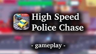 High Speed Police Chase [by Boombit] - HD Gameplay (iOS/Android)