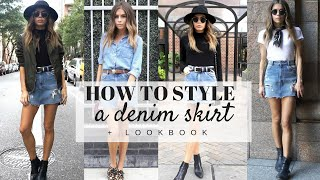 HOW TO STYLE : A Denim Skirt + Look Book