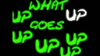 Hyper Crush   What Goes Up Lyric Complete DJ's