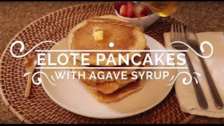 Elote Pancakes With Agave Syrup - Hispanic Kitchen