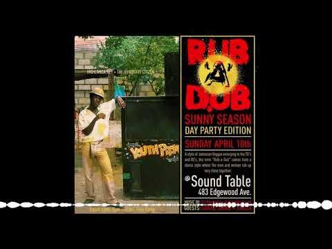 Rub-A-Dub feat. Highlanda Sound – 4.10.16