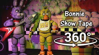360°| Bonnie Show Tape - Five Nights at Freddy