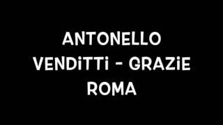 Grazie Roma -  Antonello Venditti
