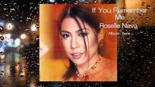 If You Remember Me by Roselle Nava