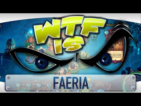 WTF Is... - Faeria ? - YouTube video thumbnail