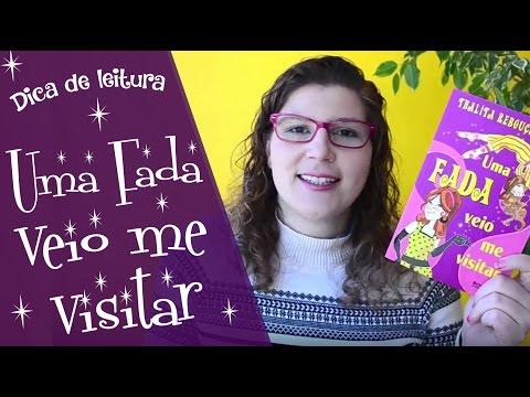 Uma fada veio me visitar - Thalita Rebouças | Dica de leitura Vivendo Sentimentos