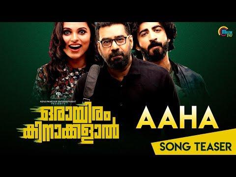 Aaha Song Teaser - Orayiram Kinakkalal