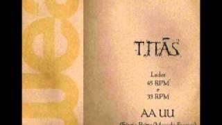 "Titãs ""AA UU (remix 1986)"