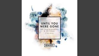 Until You Were Gone (Boehm Remix)