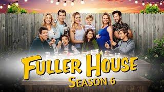 Fuller House Season 6 Release Date, Cast, Plot & Trailer Detail - Us News Box