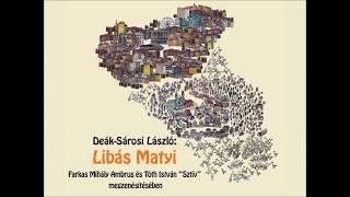 Deák-Sárosi László: Libás Matyi – korhű magyar mese hexameterben
