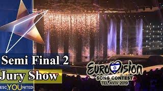 Eurovision 2019: Semi Final 2 JURY SHOW (From Press Center)