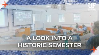 First Week of the Fall 2020 Semester at the University of Florida