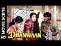 Aruna gets mad on Ajay | Dhanwaan | Movie Scene