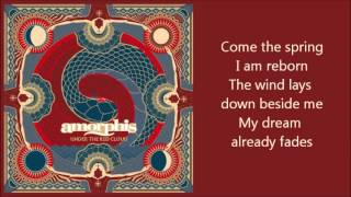 Amorphis - Come The Spring (Lyrics)