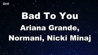 Karaoke♬ Bad To You    Ariana Grande, Normani, Nicki Minaj【No Guide Melody】 Instrumental