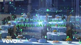 """Making Today A Perfect Day (From Frozen Fever"""") (Lyric Video)"""