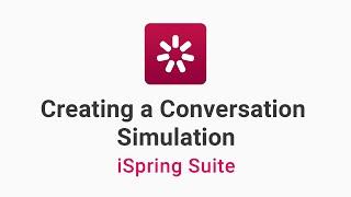 Creating a Conversation Simulation