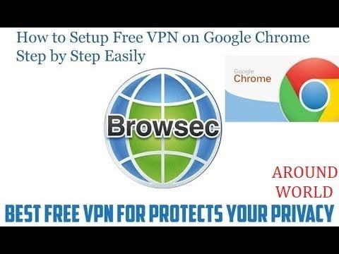 Add Unlimited Free VPN (Browsec) For Google Chrome