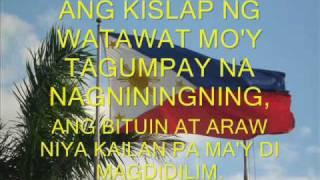 LUPANG HINIRANG - ANG PAMBANSANG AWIT NG PILIPINAS (THE PHILIPPINE NATIONAL ANTHEM)