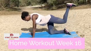 Home workout week 16