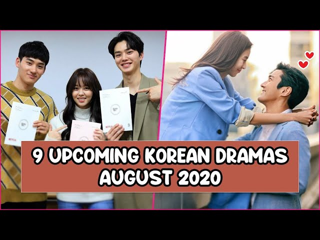 9 Upcoming Korean Dramas Coming Out In August 2020