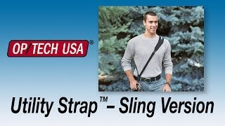 Utility Strap™– Sling Version - OP/TECH USA