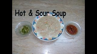 Hot & Sour Soup Recipe | Chicken Hot & Sour Soup| Chicken & Vegetable Soup| Restaurant Style at Home