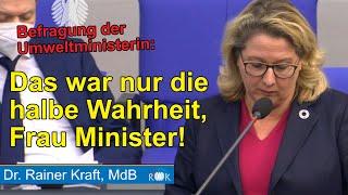 Umweltministerin im Flunkermodus. Rainer Kraft lässt nicht locker.