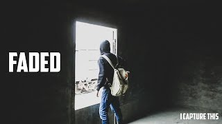 WHERE ARE YOU NOW || ALAN WALKER - FADED || CINEMATOGRAPHY || I CAPTURE THIS