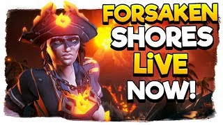 Sea of Thieves - 🔴We're Live - Unlocking the Forsaken Campaign ITEMS!