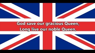 National anthem of the United Kingdom - God Save the Queen (lyrics)