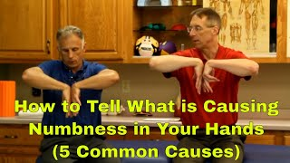 How to Tell What is Causing the Numbness in Your Hands (5 Common Causes)