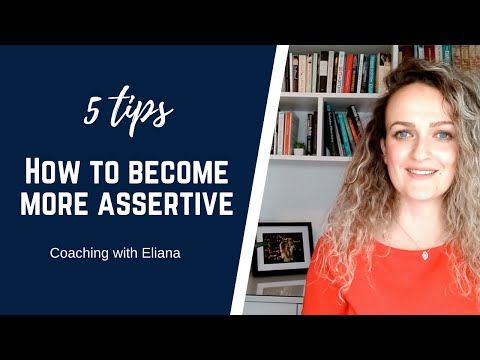 5 tips on how to become more assertive