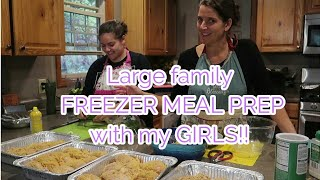 Large family FREEZER COOKING with my GIRLS