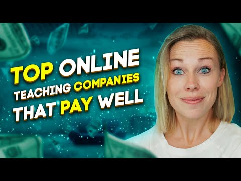 Top Online Teaching Companies That Pay Well in 2020