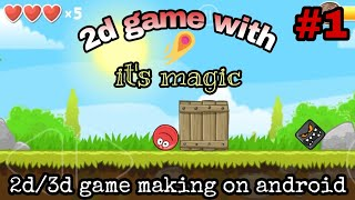 2d game making on android   It's Magic Gaming Engine