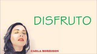 Carla Morrison - Disfruto  ( Letra / Lyrics )