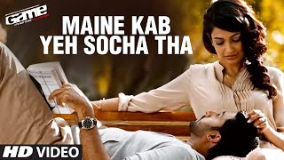 Maine yeh Kab Socha tha (Song) - Game