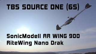 TBS Source One 6S | RiteWing Nano Drak | AR WING 900 | FPV CHASE