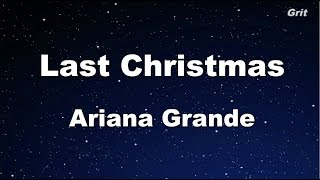 Last Christmas - Ariana Grande Karaoke【Guide Melody】