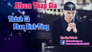 Dấu Thánh (Làm Dấu 2) - Phan Đinh Tùng - HD720 - Phan Đình Tùng