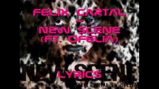 New Scene- Felix Cartal feat. Ofelia Lyrics