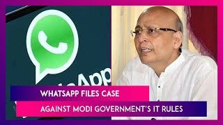 WhatsApp Files Case Against Modi Government's IT Rules, Says It Weakens User Privacy